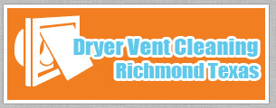 Dryer Vent Cleaning Richmond Texas